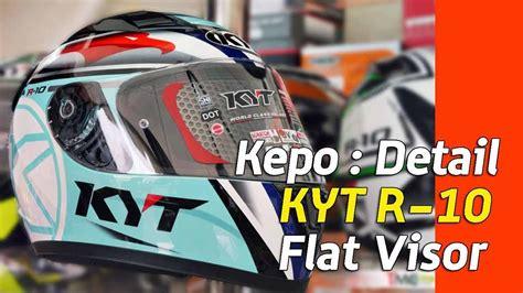Helm Kyt R10 Flat Visor vlog kepo in detail helm kyt r10 dengan flat visor