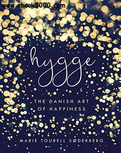 hygge the danish art of happiness free ebooks download