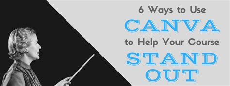 canva number 6 ways to use canva to help your online course stand out