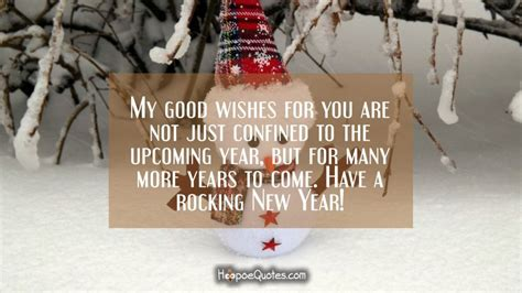 many more years to come my wishes for you are just not confined to the upcoming year but for many more years to