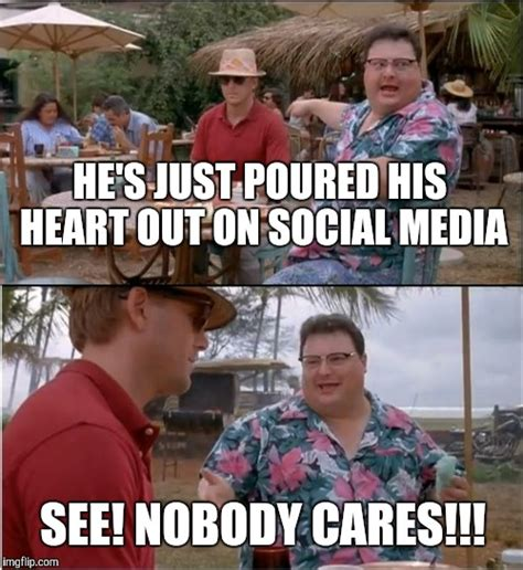 Meme Nobody Cares - the gallery for gt jurassic park meme nobody cares crossfit