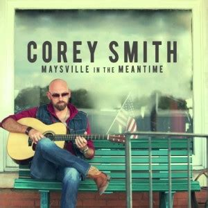 maysville in the meantime corey smith