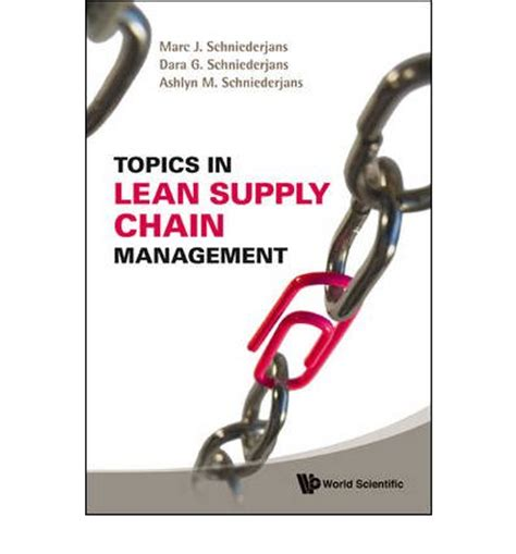 Mba Project Topics On Supply Chain Management by Topics In Lean Supply Chain Management Marc J