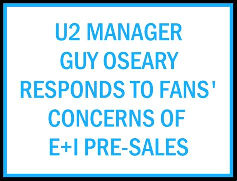 u2 fan presale code u2tour de u2 update u2 manager oseary