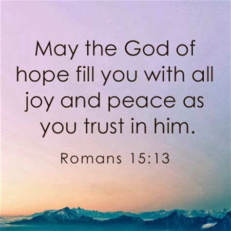 bible verse may the god of all comfort may the god of hope fill you with all joy and peace as you