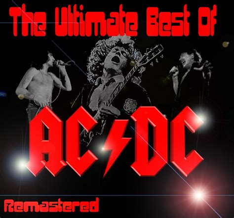 ac dc best the ultimate best of ac dc ac dc listen and discover