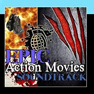 film epic action friday night at the movies epic action movie soundtracks