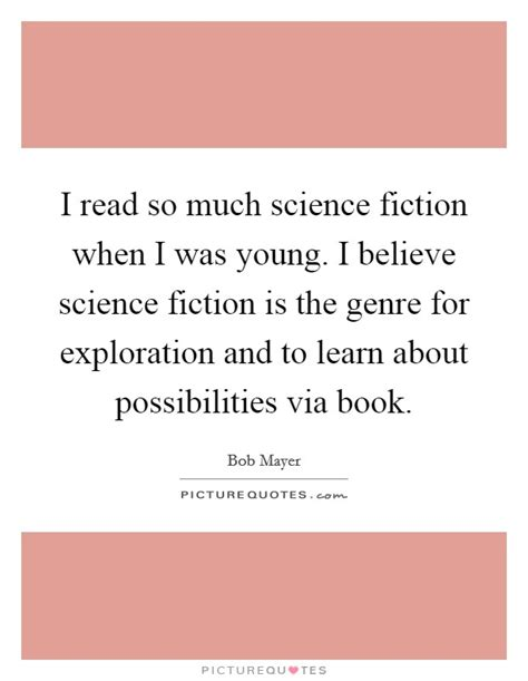 read so science fiction genre quotes sayings science fiction