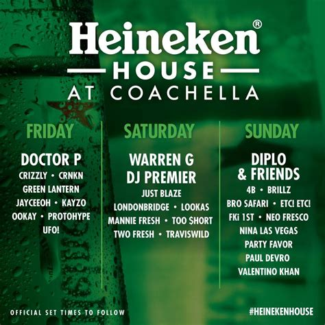 heineken house coachella heineken house at coachella releases lineup by day edm assassin