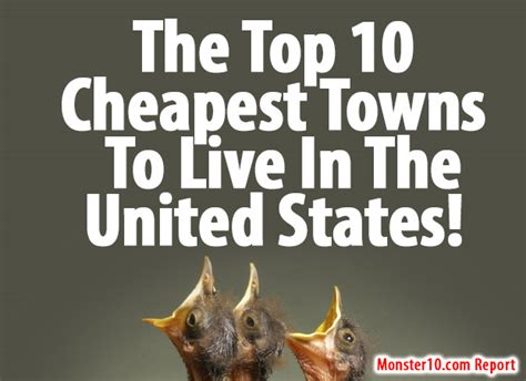 cheapest states to live in usa the top 10 cheapest towns to live in the united states