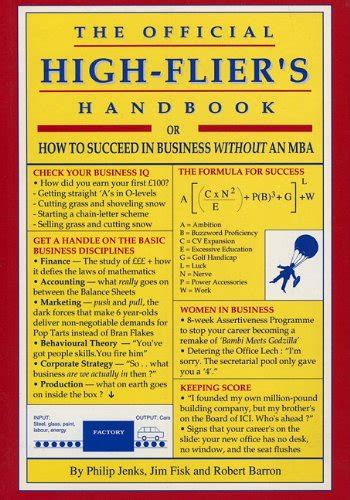 Can I Succeed Without An Mba by The Official High Fliers Handbook How To Succeed