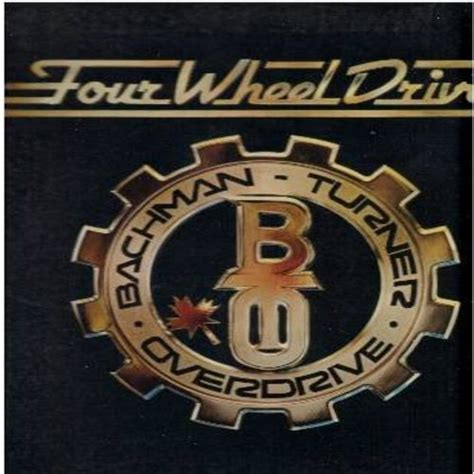 bachman turner overdrive flat bachman turner overdrive four wheel drive records lps