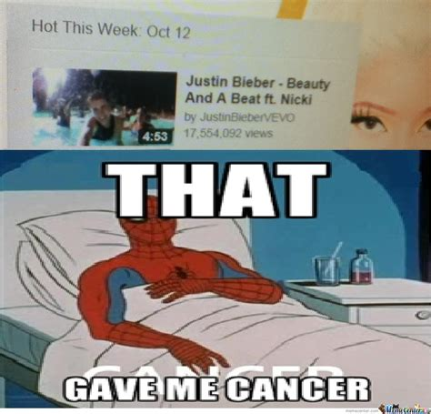 Gave Me Cancer Meme - this video gave me cancer by recyclebin meme center
