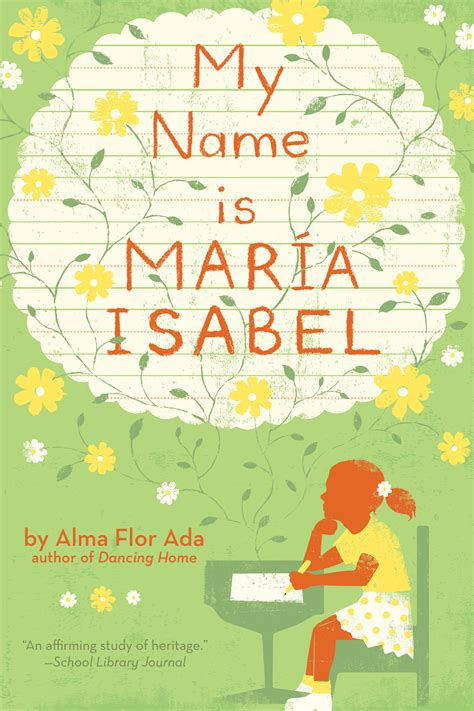 i my name books my name is book by alma flor ada k dyble