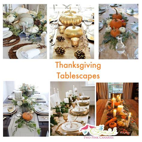 Thanksgiving Tablescapes Design Ideas Thanksgiving Tablescapes Home Interior Design