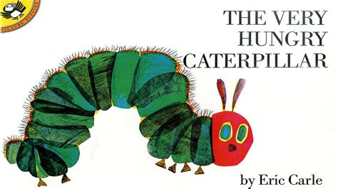 livre the very hungry caterpillar eric carle the very hungry caterpillar children story book by eric carle read aloud online with full text