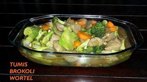 membuat es krim brokoli cara membuat tumis brokoli wortel youtube