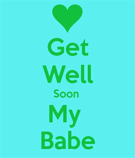 get well soon my babe poster cece keep calm o matic