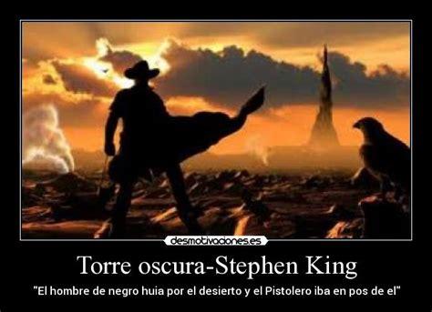 imagenes torre oscura torre oscura stephen king desmotivaciones