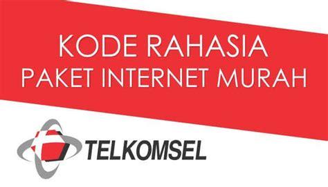 kode internet telkomsel 2018 kode paket internet murah telkomsel terbaru maret 2018