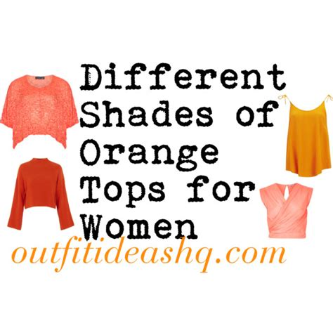 different shades of orange different shades of orange tops for ideas hq