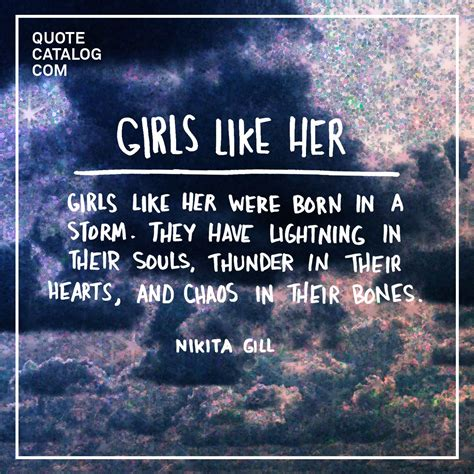 Quot Girls Like Her Were Born In A Storm They Have Lightning