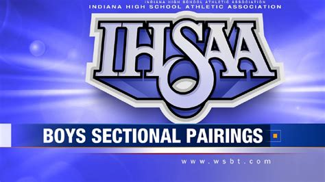 ihsaa football sectional pairings in boys basketball sectional pairings wsbt