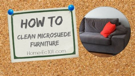 Best Way To Clean A Microsuede by How To Clean Microsuede Furniture Home Ec 101