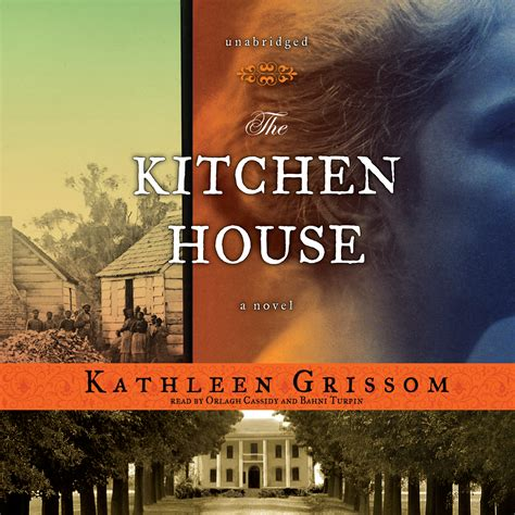 Kitchen House Book by The Kitchen House Audiobook By Grissom
