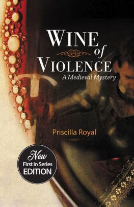 Wine Of Violence by Wine Of Violence By Priscilla Royal Paperback Barnes