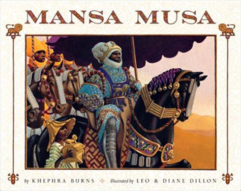 musa mansa of mali books incultureparent 8 children s books for black history month