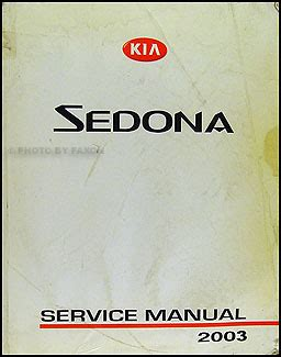 car repair manual download 2003 kia sedona lane departure warning 2003 kia sedona repair shop manual original