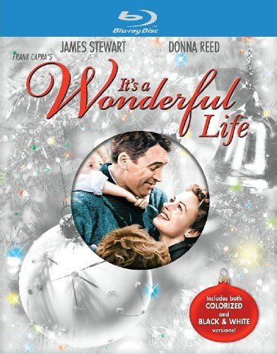 film blu watch it s a wonderful life in black and white or colour