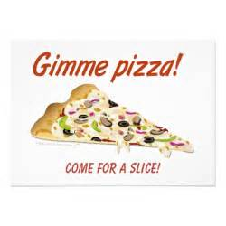 gimme pizza pizza invitations template 5 quot x 7 quot invitation card zazzle