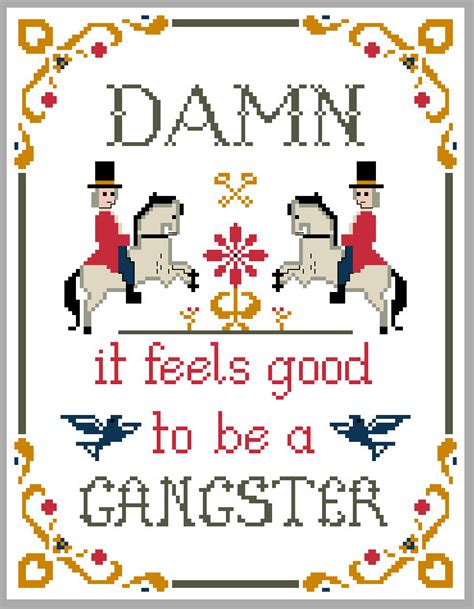 mp3 download damn it feels good to be a gangsta pattern damn it feels good to be a gangster cross stitch