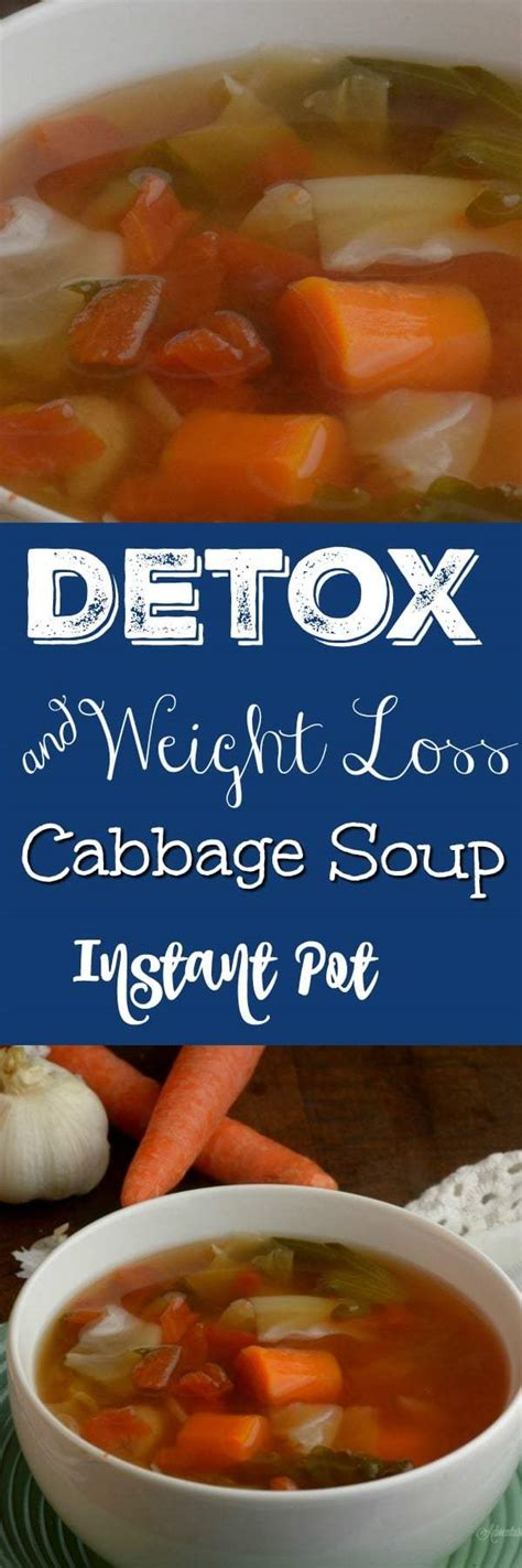 Detox And Weight Loss Soup by Instant Pot Detox And Weightloss Cabbage Soup