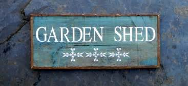 garden shed sign country home and garden decor wood sign