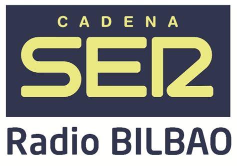 cadena ser bilbao directo listen radio bilbao cadena ser 93 2 fm radio bilbao en