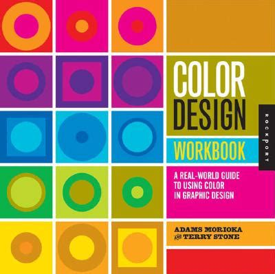 libro color design workbook a color design workbook a real world guide to using color in graphic design pantone wiki