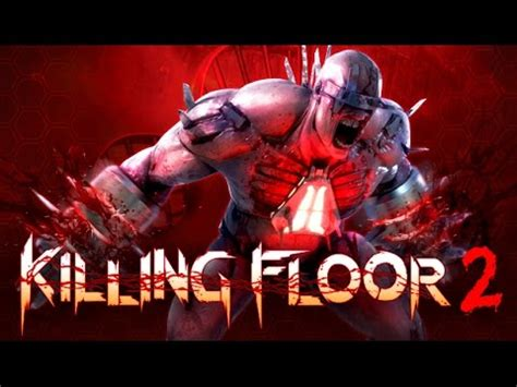 killing floor 2 playing with friends best zombie game on
