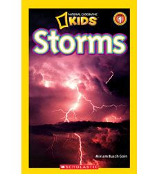 national geographic kids readers 1426326815 national geographic kids readers storms by miriam busch goin