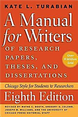 a manual for writers of research papers theses and dissertations manual for writers of research papers theses and
