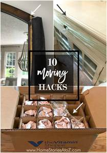 moving hacks 10 moving hacks how to best pack for your upcoming move home stories a to z