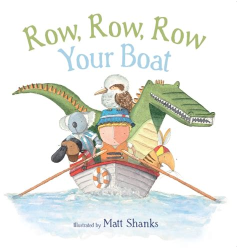 row row your boat if you see a crocodile the store row row row your boat book the store