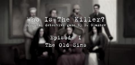 who is the killer who is the killer episode 1 walkthrough android entity