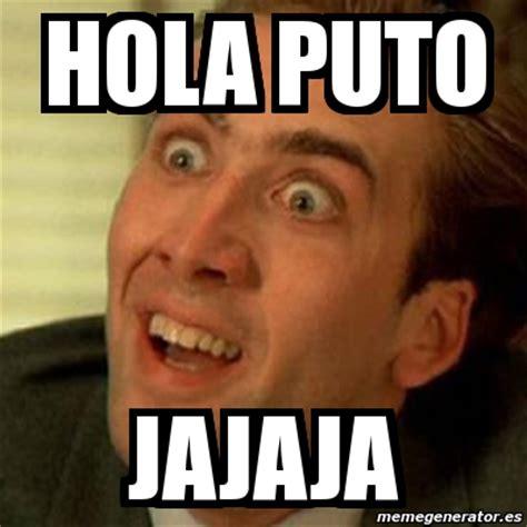 Meme De Hola - meme no me digas hola puto jajaja 1425431