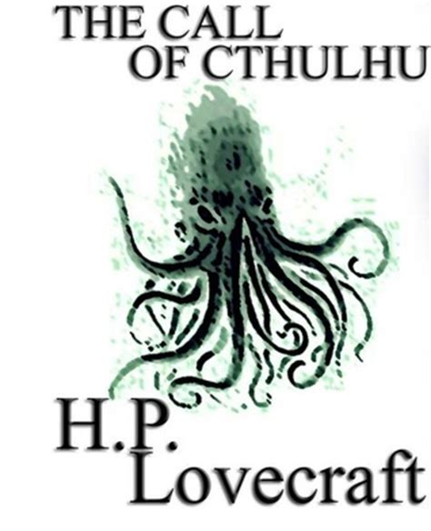 the calling books the call of cthulhu by h p lovecraft reviews