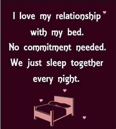 quotes about bed i love my relationship funny pictures quotes memes