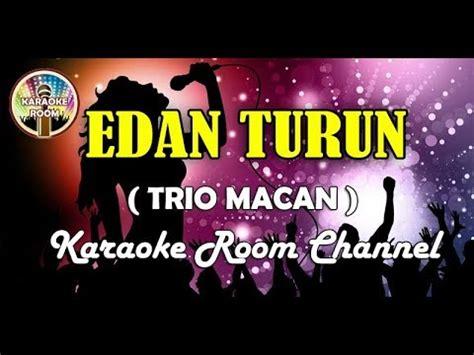 download mp3 edan turun gratis edan turun karaoke trio macan jernih dangdut koplo