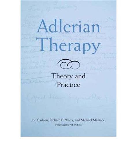 therapy theory adlerian therapy jon carlson 9781591472858